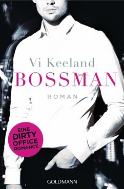 Bossman / Dirty-Reihe Bd.1 - Keeland, Vi