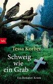 Schweig wie ein Grab / Bestatter Krimi Bd.3