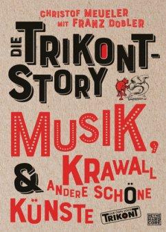 Die Trikont-Story - Meueler, Christof; Dobler, Franz
