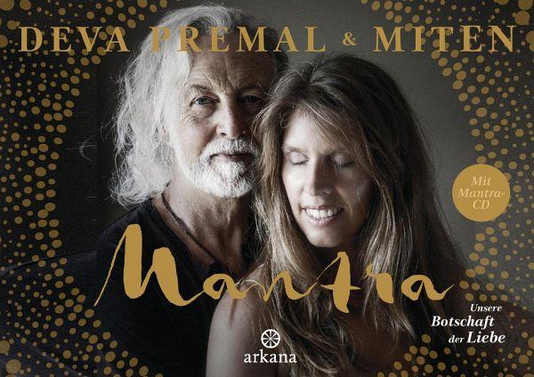 Mantra - Mit Mantra-CD - Premal, Deva; Miten