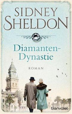 Diamanten-Dynastie - Sheldon, Sidney