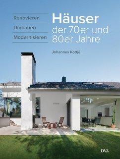 Häuser der 70er und 80er Jahre - Kottjé, Johannes