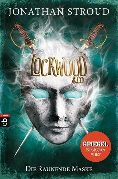 Die Raunende Maske / Lockwood & Co. Bd.3 - Stroud, Jonathan