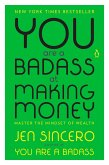 You Are a Badass at Making Money (eBook, ePUB)