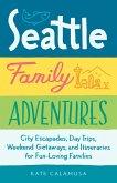 Seattle Family Adventures (eBook, ePUB)