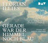 Gerade war der Himmel noch blau. Texte zur Kunst, 4 Audio-CDs