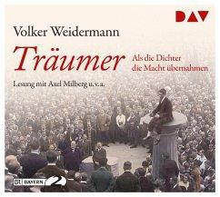 Träumer - Als die Dichter die Macht übernahmen, 4 Audio-CDs - Weidermann, Volker