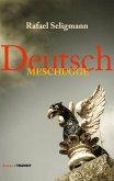 Deutsch meschugge