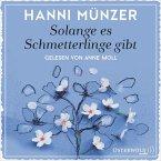 Solange es Schmetterlinge gibt / Schmetterlinge Bd.1 (2 MP3-CDs)