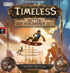 Retter der verlorenen Zeit / Timeless Bd.1 (2 MP3-CDs) - Baltazar, Armand