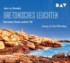 Bretonisches Leuchten / Kommissar Dupin Bd.6 (7 Audio-CDs)