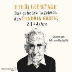 Eierlikörtage / Das geheime Tagebuch des Hendrik Groen Bd.1 (8 Audio-CDs)