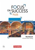 Focus on Success PLUS B1/B2: 11./12. Jg. - Workbook mit Exam Training