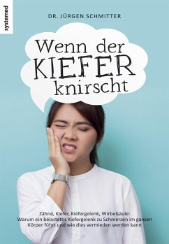 Wenn der Kiefer knirscht - Schmitter, Jürgen