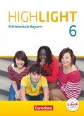 Highlight 6. Jahrgangsstufe - Mittelschule Bayern - Schülerbuch