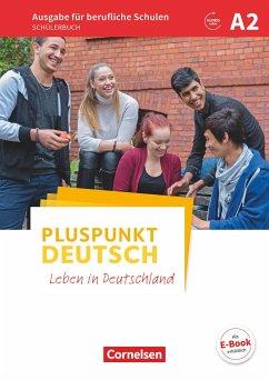 Pluspunkt Deutsch A2 - Ausgabe für berufliche Schulen - Schülerbuch - Karagiannakis, Evangelia