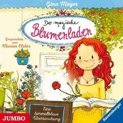Eine himmelblaue Überraschung / Der magische Blumenladen Bd.6 (1 Audio-CD) - Mayer, Gina