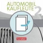 Automobilkaufleute Band 2: Lernfelder 5-8 - Fachkunde und Arbeitsbuch