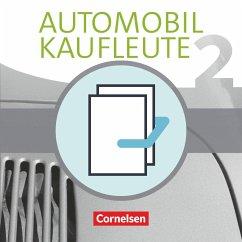 Automobilkaufleute Band 2: Lernfelder 5-8 - Fachkunde und Arbeitsbuch - Büsch, Norbert; Kost, Antje; Piek, Michael