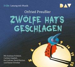 Zwölfe hat's geschlagen, 2 Audio-CDs - Preußler, Otfried