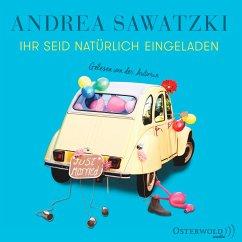Ihr seid natürlich eingeladen / Die Bundschuhs Bd.3 (5 Audio-CDs) - Sawatzki, Andrea