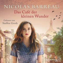 Das Café der kleinen Wunder, 6 Audio-CDs - Barreau, Nicolas