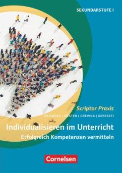 Individualisieren im Unterricht - Greving, Johannes; Kereszti, Kirsten; Paradies, Liane; Wester, Franz