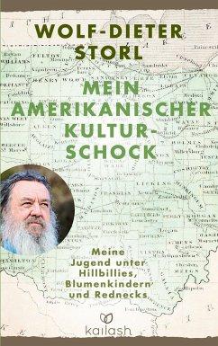 Mein amerikanischer Kulturschock - Storl, Wolf-Dieter