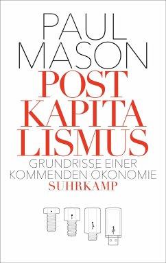 Postkapitalismus - Mason, Paul
