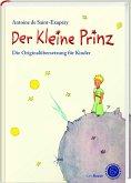 Der Kleine Prinz. Die Originalübersetzung für Kinder