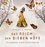 Flammen und Finsternis / Das Reich der sieben Höfe Bd.2 (2 MP3-CDs)