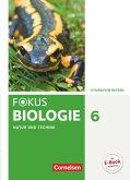 Fokus Biologie 6. Jahrgangsstufe - Gymnasium Bayern - Natur und Technik: Biologie