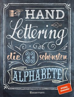 Handlettering. Die 33 schönsten Alphabete mit Rahmen, Ornamenten und Bordüren - Pautner, Norbert