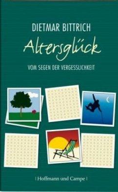 Altersglück (Mängelexemplar) - Bittrich, Dietmar