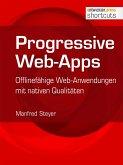 Progressive Web-Apps (eBook, ePUB)