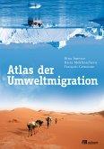 Atlas der Umweltmigration (eBook, ePUB)