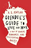 Grendel's Guide to Love and War (eBook, ePUB)