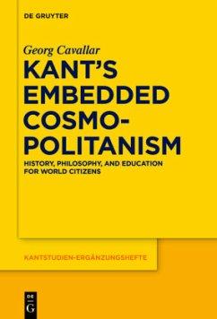 Kant's Embedded Cosmopolitanism - Cavallar, Georg