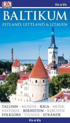 Vis-à-Vis Reiseführer Baltikum. Estland, Lettla...