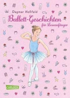 Ballettgeschichten für Leseanfänger - Hoßfeld, Dagmar