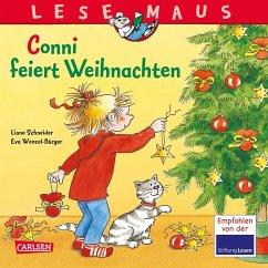 Conni feiert Weihnachten / Lesemaus Bd.58 - Schneider, Liane; Wenzel-Bürger, Eva