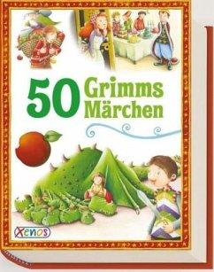 50 Grimms Märchen - Grimm, Jacob; Grimm, Wilhelm
