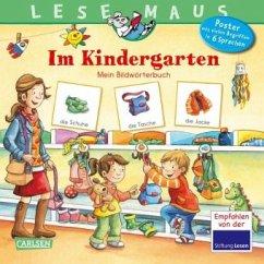 Im Kindergarten / Lesemaus Bd.200 - Neubauer, Annette