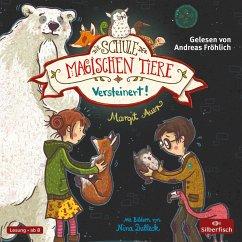 Versteinert! / Die Schule der magischen Tiere Bd.9 (2 Audio-CDs) - Auer, Margit