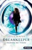 Die Akademie der Träume / Dreamkeeper Bd.1
