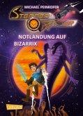 Notlandung auf Bizarrix / Sternenritter Bd.9