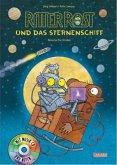 Ritter Rost und das Sternenschiff / Ritter Rost Bd.16