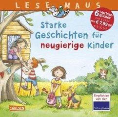 Starke Geschichten für neugierige Kinder - Ladwig, Sandra; Ebert, Anne; Tielmann, Christian; Kraushaar, Sabine; Wagenhoff, Anna