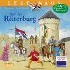 Auf der Ritterburg / Lesemaus Bd.105