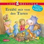 Lesemäuschen: Erzähl mir von den Tieren Vorlesebuch ab 2 Jahren